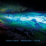 Album cover: Immersion: Three by Steve Roach