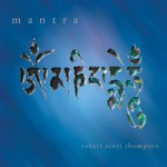 Album cover: Mantra by Robert Scott Thompson
